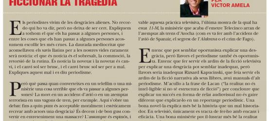 TVmanía | Ficcionar la tragèdia