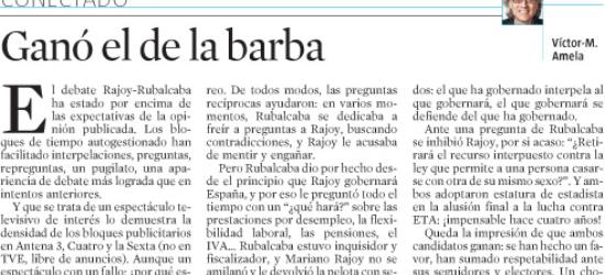 Políticos en los medios: CONECTADO | Debate Rajoy-Rubalcaba: 'Ganó el de la barba'
