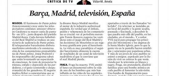 CRÍTICA DE TV | Barça, Madrid, televisión, España