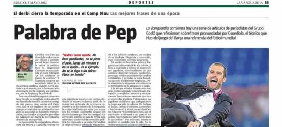 La Vanguardia, deportes 5 mayo 2012 | Artículo de Víctor Amela para el Especial Pep Guardiola: 'Andrés come aparte. Es el ejemplo'