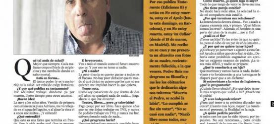 La Contra | Pedro Ruiz: 'Saberme muerto es lo que me permite ser tan atrevido'