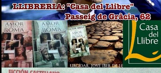 FIRMO a La Casa del Llibre de Passeig de Gràcia (Barcelona) exemplars de #amorcontraroma, la meva novel.la ! Vine, aprofita !!!