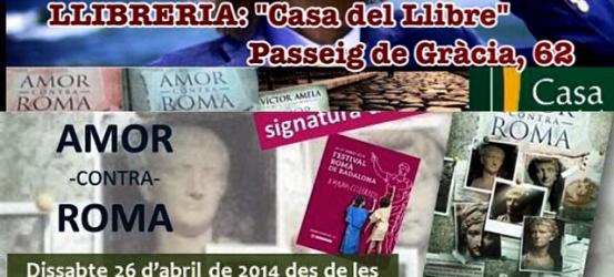 FIRMO ejemplares de #amorcontraroma hoy @CdL_Barcelona y mañana @saltamartillbr