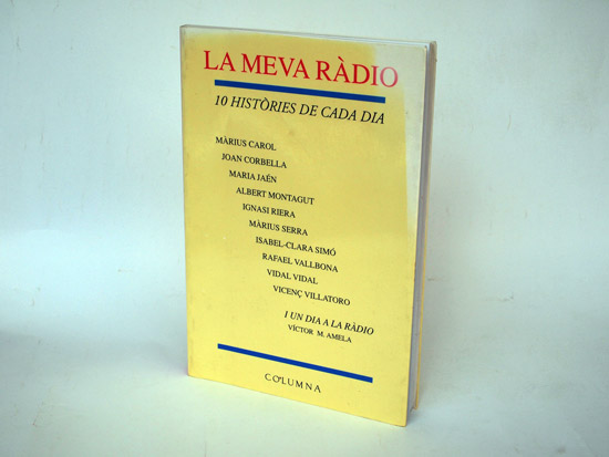 Post image for Libros: La Meva Ràdio