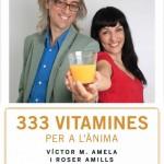 roser amills i victor amela amb les 333 vitamines per a l'ànima
